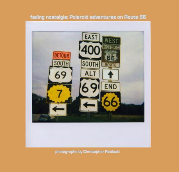 fading nostalgia: Polaroid adventures on Route 66